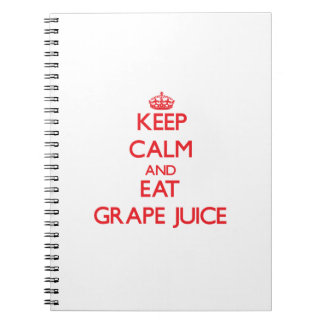 Keep calm and eat Grape Juice Spiral Note Book