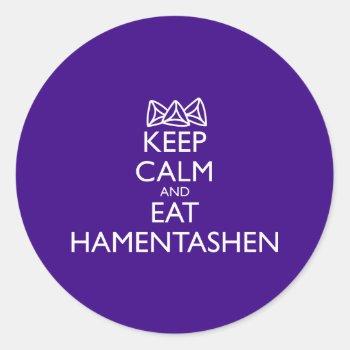 Keep Calm And Eat Hamentashen Classic Round Sticker by HolidayBug at Zazzle