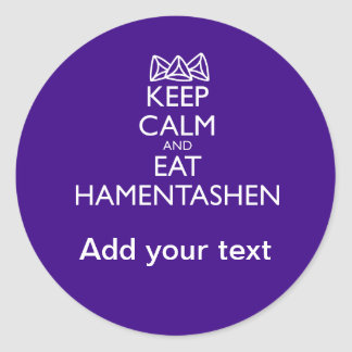 KEEP CALM AND EAT HAMENTASHEN CLASSIC ROUND STICKER