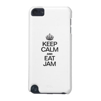 KEEP CALM AND EAT JAM iPod TOUCH (5TH GENERATION) CASES