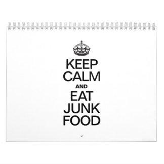 KEEP CALM AND EAT JUNK FOOD CALENDAR