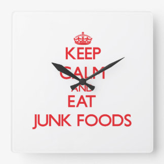 Keep calm and eat Junk Foods Square Wall Clock