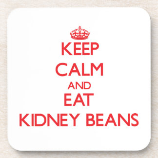 Keep calm and eat Kidney Beans Drink Coaster
