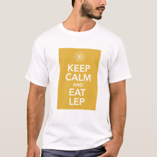 KEEP CALM AND EAT LEP T-Shirt