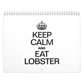 KEEP CALM AND EAT LOBSTER CALENDAR
