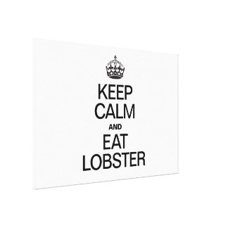 KEEP CALM AND EAT LOBSTER GALLERY WRAPPED CANVAS
