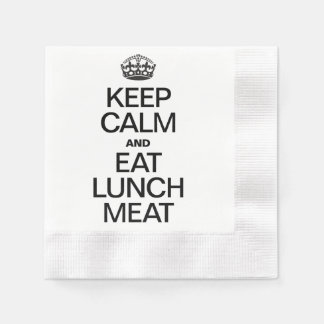 KEEP CALM AND EAT LUNCH MEAT PAPER NAPKINS