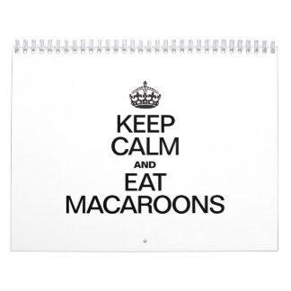 KEEP CALM AND EAT MACAROONS CALENDAR