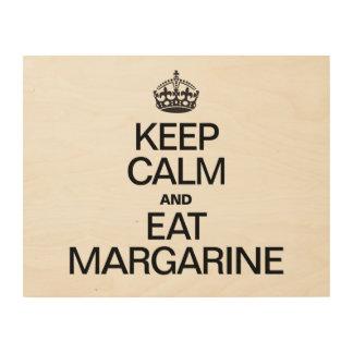 KEEP CALM AND EAT MARGARINE WOOD WALL ART