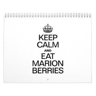 KEEP CALM AND EAT MARION BERRIES CALENDAR