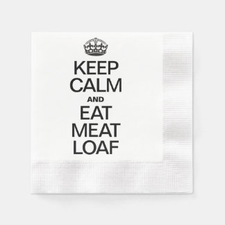 KEEP CALM AND EAT MEAT LOAF DISPOSABLE NAPKINS