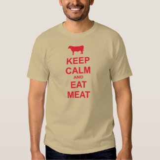 Keep Calm And Eat Meat T-shirt