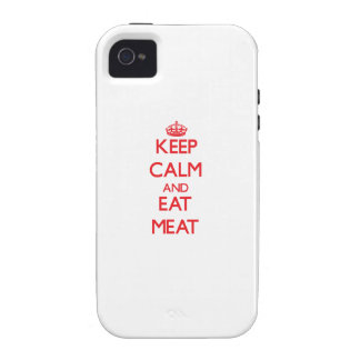 Keep calm and eat Meat Vibe iPhone 4 Cover