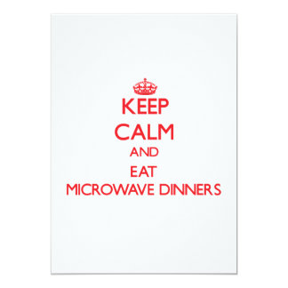 Keep calm and eat Microwave Dinners Personalized Invites