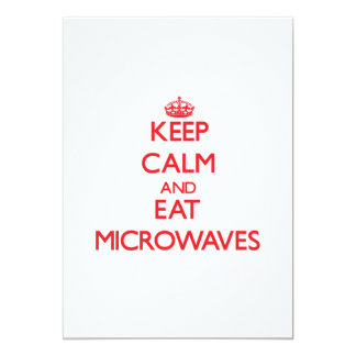 Keep calm and eat Microwaves Cards