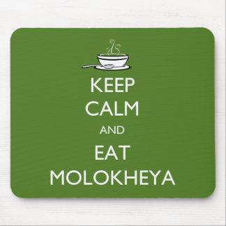 Keep Calm and Eat Molokheya Mouse Pad