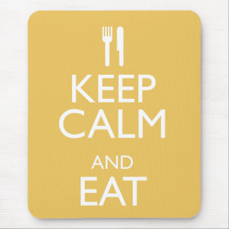 KEEP CALM AND EAT MOUSE PAD