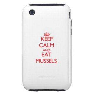 Keep calm and eat Mussels Tough iPhone 3 Cover
