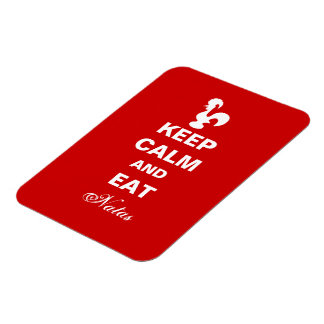 Keep Calm and Eat Natas Flexible magnet. Magnet