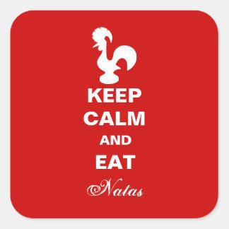 Keep Calm and Eat Natas Square sticker. Square Sticker