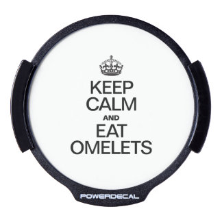 KEEP CALM AND EAT OMELETS LED CAR DECAL