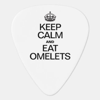 KEEP CALM AND EAT OMELETS PICK