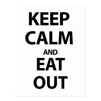 Keep Calm and Eat Out Postcard