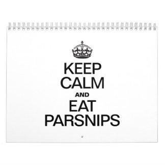 KEEP CALM AND EAT PARSNIPS CALENDAR