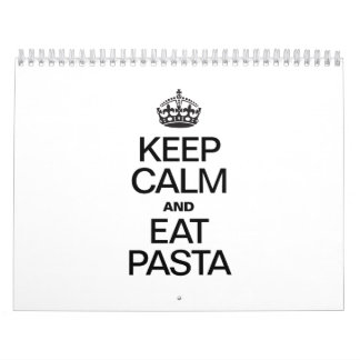 KEEP CALM AND EAT PASTA WALL CALENDAR
