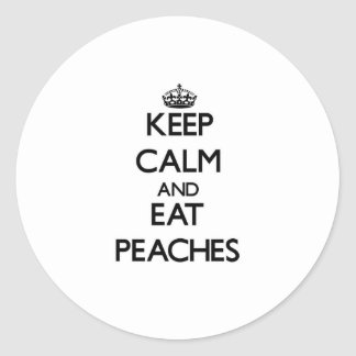 Keep calm and eat Peaches Classic Round Sticker