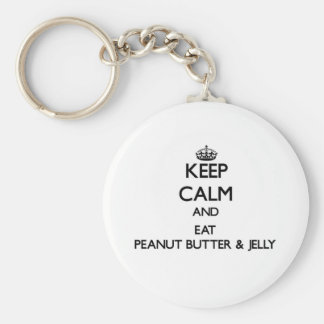 Keep calm and eat Peanut Butter & Jelly Keychain