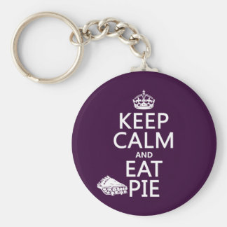 Keep Calm and Eat Pie (customize colors) Basic Round Button Keychain