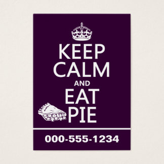 Keep Calm and Eat Pie (customize colors) Business Card