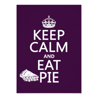 Keep Calm and Eat Pie (customize colors) Card