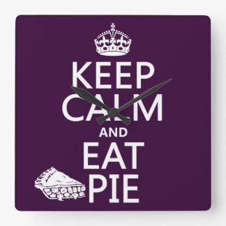 Keep Calm and Eat Pie customize colors Clock
