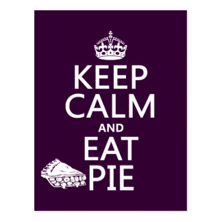 Keep Calm and Eat Pie (customize colors) Post Card