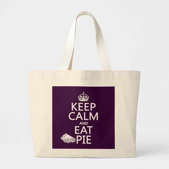 Keep Calm and Eat Pie Large Tote Bag