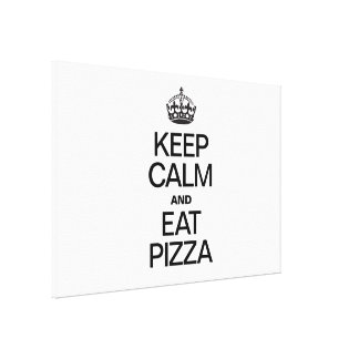 KEEP CALM AND EAT PIZZA CANVAS PRINT