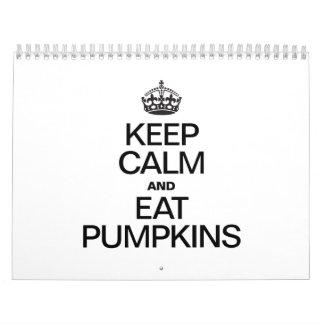 KEEP CALM AND EAT PUMPKINS CALENDAR