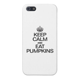 KEEP CALM AND EAT PUMPKINS CASES FOR iPhone 5