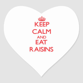 Keep calm and eat Raisins Heart Sticker
