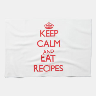 Keep calm and eat Recipes Kitchen Towels