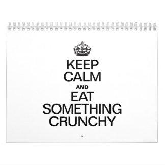 KEEP CALM AND EAT SOMETHING CRUNCHY CALENDAR
