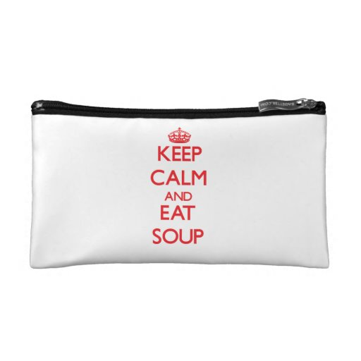 Keep calm and eat Soup Makeup Bags