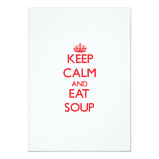 Keep calm and eat Soup Card