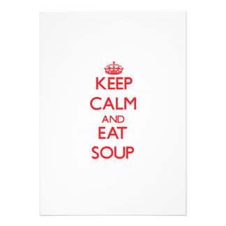 Keep calm and eat Soup Personalized Announcement