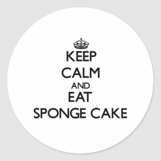 Keep calm and eat Sponge Cake Round Stickers