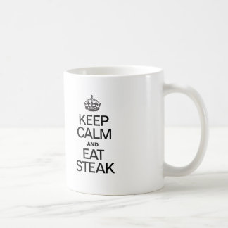 KEEP CALM AND EAT STEAK COFFEE MUG