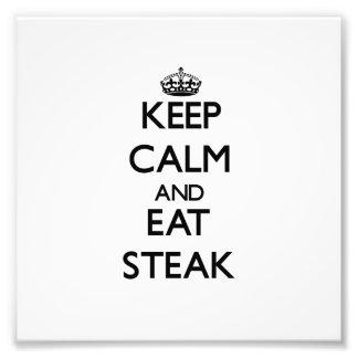 Keep calm and eat Steak Photograph