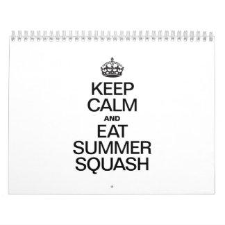 KEEP CALM AND EAT SUMMER SQUASH CALENDAR
